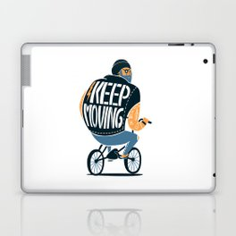 Keep moving Laptop & iPad Skin
