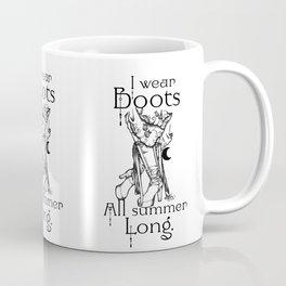 I wear Boots all summer Long Coffee Mug