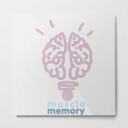 Muscle memory Metal Print