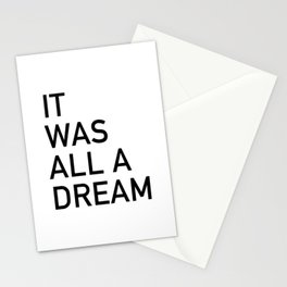 I was all a dream Stationery Cards