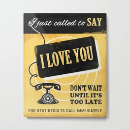 Say I Love You Metal Print