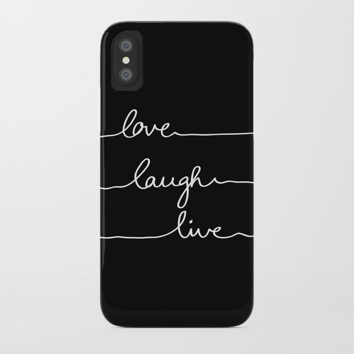 Love Laugh Live (Black) iPhone Case