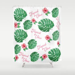 Tropical Vibes with Hawaiian Flowers and Green Leaves Shower Curtain