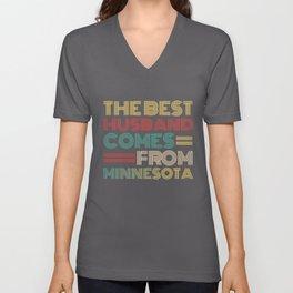The Best Husband Comes From Minnesota Unisex V-Neck