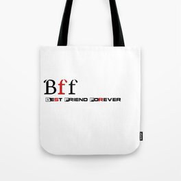 Best friend forever Tote Bag
