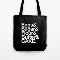 cake Tote Bags featuring Cake by Outside In