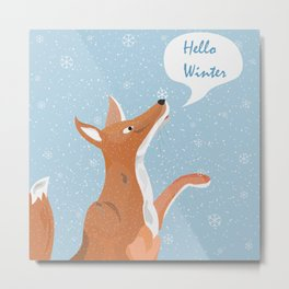"Orange Fox Catching Snowflakes and saying ""Hello Winter"" Metal Print"