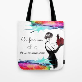 Handbag Whore Tote Bag