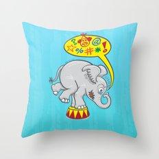 Circus elephant saying bad words Throw Pillow