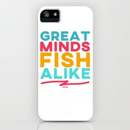 Ghost fishing saying gift iPhone Case