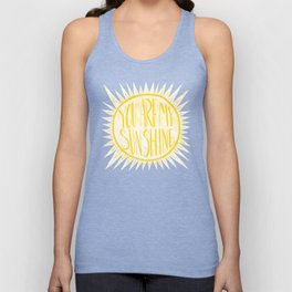 You Are My Sunshine Unisex Tank Top