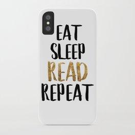 Eat Sleep Read Repeat Gold iPhone Case