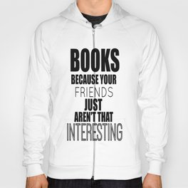 Books because... Hoody