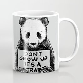 Don't Grow Up It's a Trap Coffee Mug