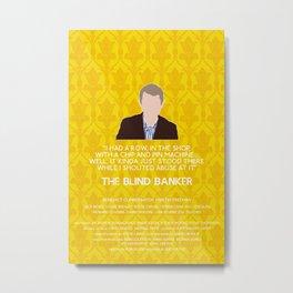 The Blind Banker - John Watson Metal Print