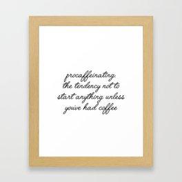 procaffeinating Framed Art Print