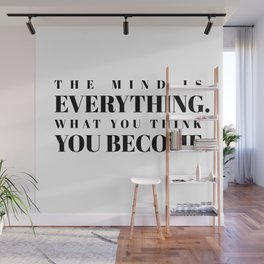 the mind is everything Wall Mural