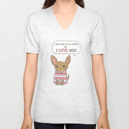 But I Love You! Unisex V-Neck