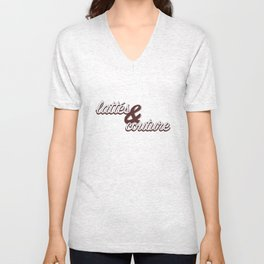 Lattes & Couture Unisex V-Neck