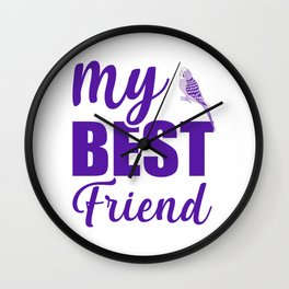 My Best Friend Is A Budgie pu Wall Clock