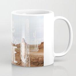Go Where You Feel Most Alive Coffee Mug