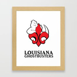 Louisiana Ghostbusters Framed Art Print