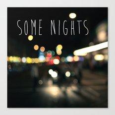 Some Nights Canvas Print