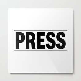 Press Pass Metal Print