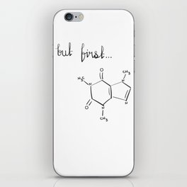 But First...coffee iPhone Skin