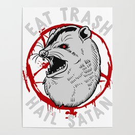 Eat Trash Hail Satan Occult Pentagram Possum design Poster