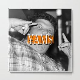 Hardcore Yams Metal Print