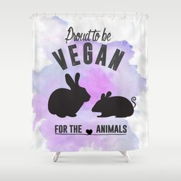 Proud to be Vegan Shower Curtain