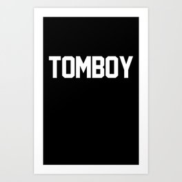 Tomboy Varsity Typography Art Print