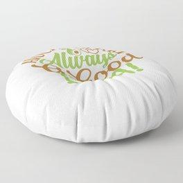 avocados are my spirit animal Floor Pillow