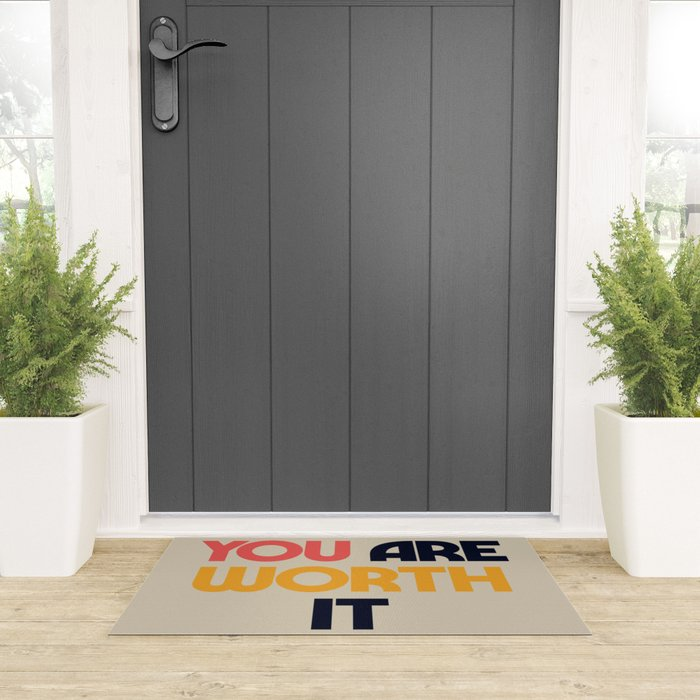 You are worth it, positive thinking, good vibes, fight depression quotes Welcome Mat