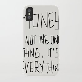 Money is not the only thing, it's Everything! iPhone Case