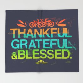 Thankful, Grateful & Blessed Throw Blanket
