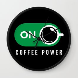 Coffe Power On Wall Clock
