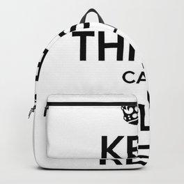 Keep Thi Sen Calm It'll Be Reyt Backpack