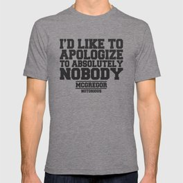 CONOR MCGREGOR QUOTES T-shirt