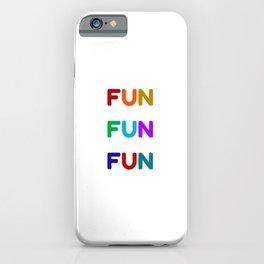 fun fun fun colorful design iPhone Case