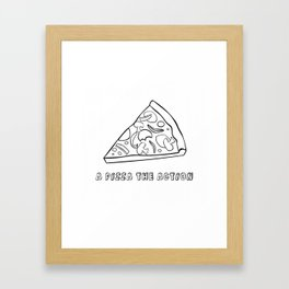 A Pizza The Action Framed Art Print