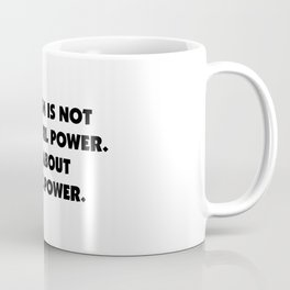 Feminism is About Equal Power Coffee Mug