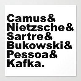 Camus& Nietzsche& Sartre& Bukowski& Pessoa& Kafka. Canvas Print