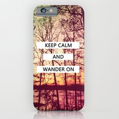 Keep Calm and Wander On Slim Case iPhone 6s