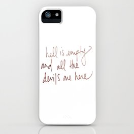 hell is empty iPhone Case
