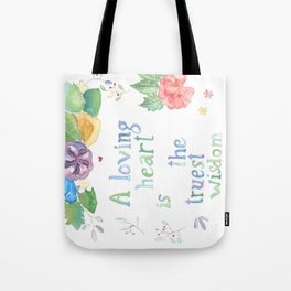 Quote for Life Tote Bag