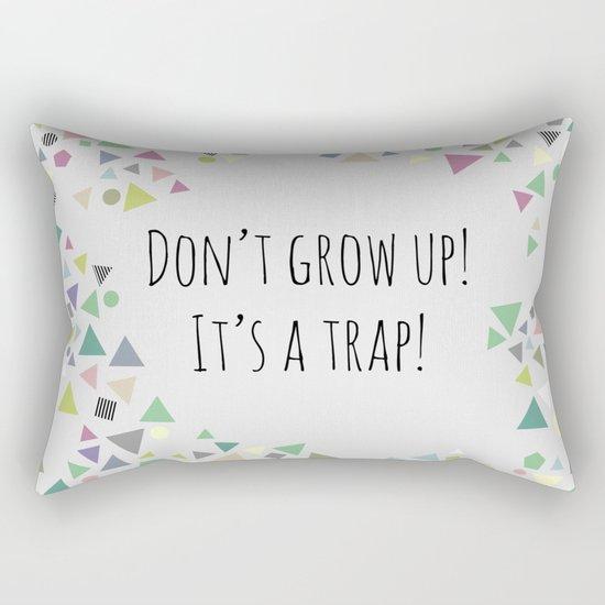 Don't grow up (colorful) Rectangular Pillow