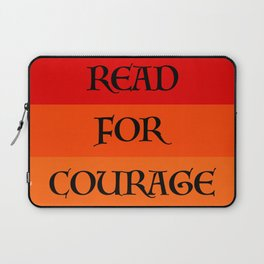 READ FOR COURAGE Laptop Sleeve