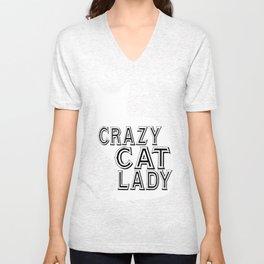 crazy cat lady - Funny Cat Saying Unisex V-Neck